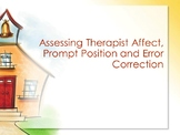 Assessing Therapist Affect, Prompt Position and Error Corr