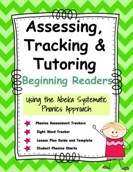 Assessing, Tracking, & Tutoring Beginning Readers