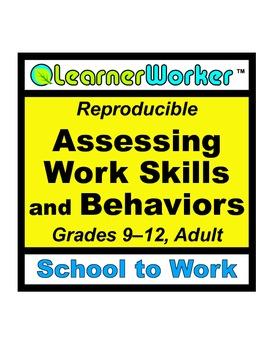 Assessing Work Skills and Behaviors
