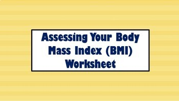 Assessing Your Body Mass Index (BMI)