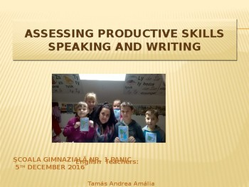 Assessing productive skills-writing  and speaking PPT