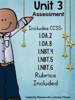 Assessment 1.OA.2 1.OA.8 1.NBT.4 1.NBT.5 1.NBT.6 with Rubrics