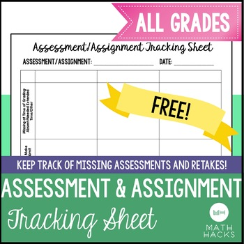 Assessment/Assignment Tracking Sheet