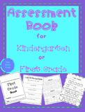 Assessment Book for Kindergarten or First Grade