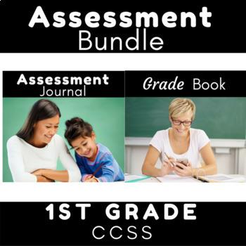 Assessment Bundle {1st Grade CCSS}