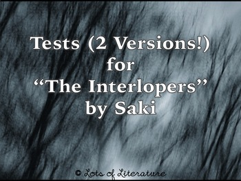 "Assessment Bundle for ""The Interlopers"" by Saki"