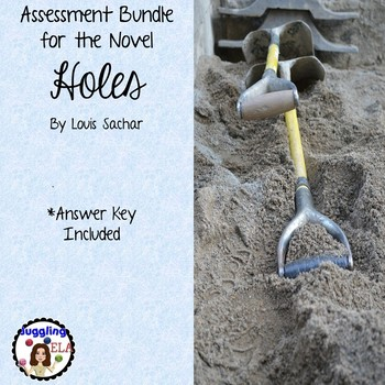 Assessment Bundle for the Novel Holes by Louis Sachar