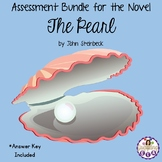 Assessment Bundle for the Novel The Pearl by John Steinbeck