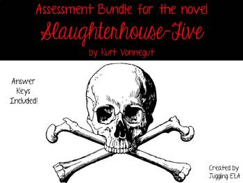 Assessment Bundle for the novel Slaughterhouse-Five by Kur