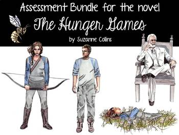 Assessment Bundle for the novel The Hunger Games by Suzanne Collins