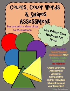 Assessment: Colors, Color Words and Shapes