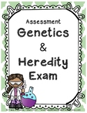 Assessment: Genetics & Heredity Exam