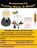 Assessment: Gravity, Mass & Weight