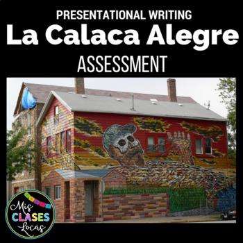 Assessment: La Calaca Alegre - Presentational Writing