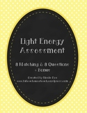 Assessment: Light Energy Quiz