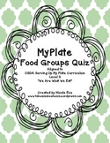 Assessment: MyPlate Food Groups Quiz
