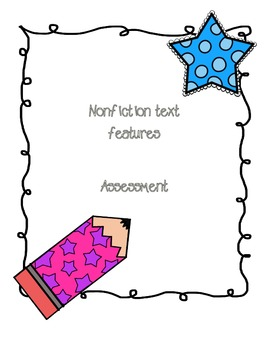 {Assessment} Nonfiction Text features