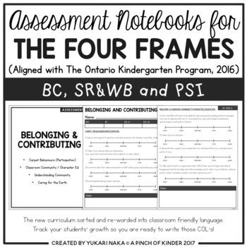 Assessment Notebooks for The Four Frames (The Ontario Kindergarten ...