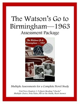Assessment Package for Watson's Go to Birmingham