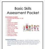 Assessment Packet:  Basic Skills