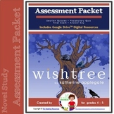 Assessment Packet for Wishtree by Katherine Applegate (Print + DIGITAL)