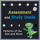 Assessment and Study Guide: Patterns of the Sun and Moon