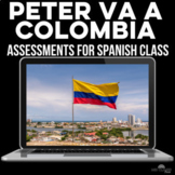 Assessment: Peter va a Colombia - Speaking, Writing & Listening