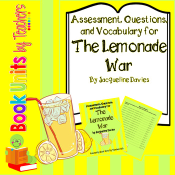 Assessment, Questions, & Vocabulary for The Lemonade War by Jacqueline Davies