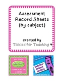 Assessment Record Sheets by Subject