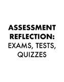 Assessment Reflection for Tests, Quizzes and Exams