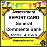 Assessment: Report Card General Comments Bank