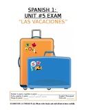 Assessment - Spanish 1 Exam 5: Las vacaciones