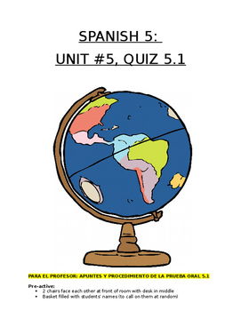 Assessment - Spanish 5 Quiz 5.1: Future and Conditional to Discuss Travel