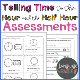 Assessment- Telling Time to the Hour and Half Hour- Topic 13