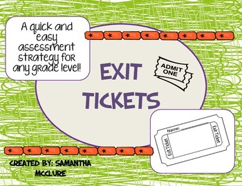 Assessment Tool: Exit Tickets (Exit Slips)