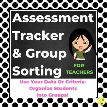 Assessment Tracker & Group Sorter