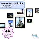 Assessment - Year 10 History - Exhibition