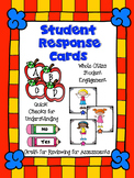 Assessment  and Quick Check Student Response Cards - Student Engagement