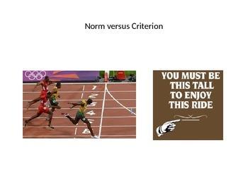 Assessment: criterion vs norm, percentile vs percentage