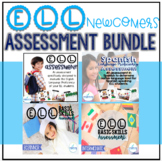 ELL Newcomers Assessment Bundle (ESL Newcomers)