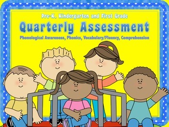 Assessment for the Phonological Awareness, Phonics, Vocabulary and Comprehension