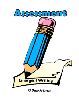 Assessment of Emergent Writing to Inform Instruction