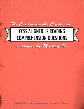 Assessment resource: CCSS Aligned L2 Reading Comprehension Questions