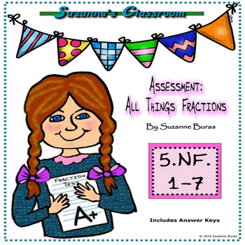 Assessments: All Things Fractions: CCSS 5.NF.1-7