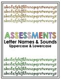 Assessments: Letter Names & Sounds. Upper & Lowercase Lett