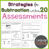 Assessments- Subtraction Strategies within 20- Topic 4