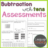 Assessments- Subtraction with Tens- Topic 11