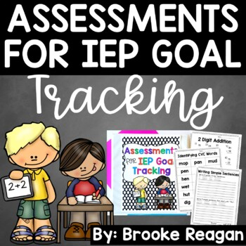 Assessments for IEP Goal Tracking