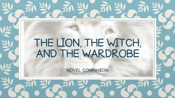 Assessments for The Lion the Witch and the Wardrobe
