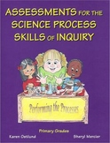 Assessments for the Science Process Skills of Inquiry Primary Grades